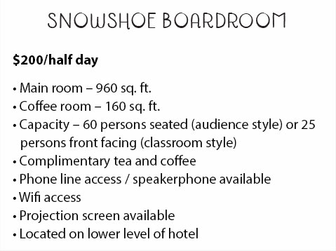Snowshoe Boardroom Description